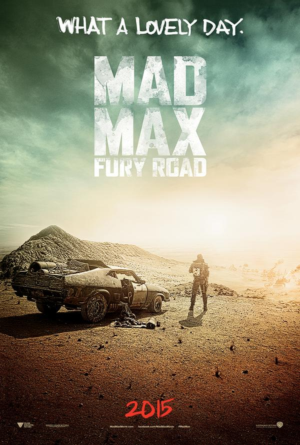 Mad Max Fury Road : Premier Poster